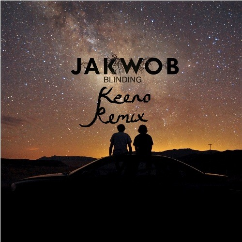 [FREE] Jakwob - Blinding (Keeno Remix)