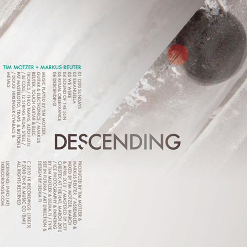 Tim Motzer + Markus Reuter - Descending