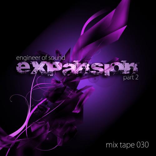 Mix Tape 30: Expansion (Part 2)