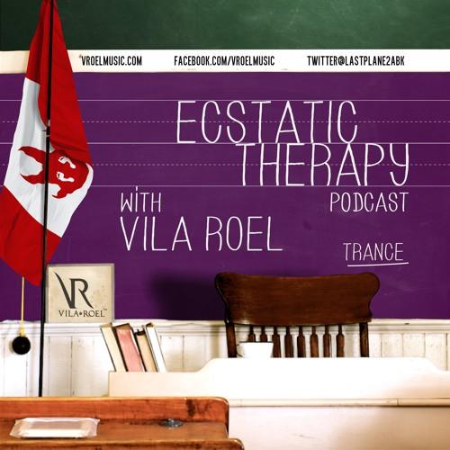 Vila Roel presents Ecstatic Therapy Podcast (Trance mix),#ep012. www.vroelmusic.com #VRET