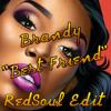 Brandy - Best Friend (RedSoul Edit) FREE DOWNLOAD