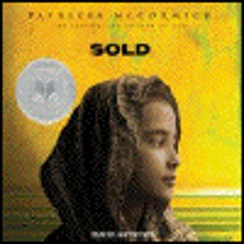SOLD by Patricia McCormick, read by Justine Eyre