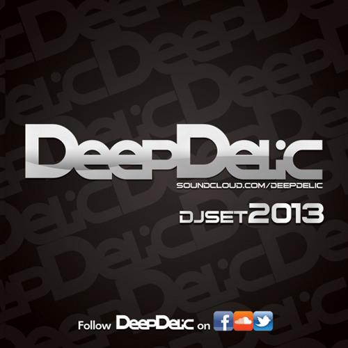 DeepDelic - DJSET 2013 DOWNLOAD NOW!!!