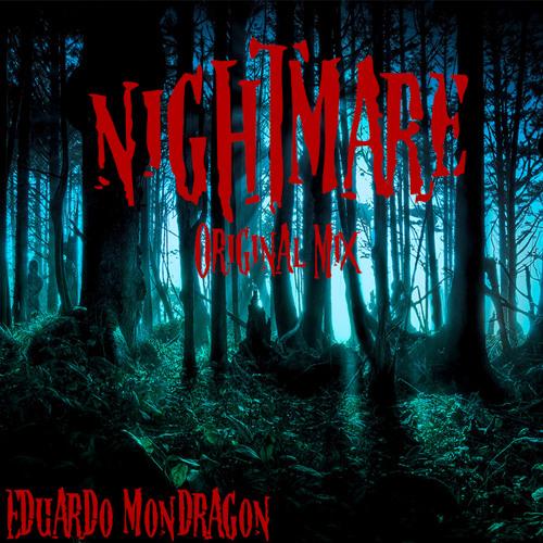 Eduardo Mondragón - Nightmare (Original Mix)