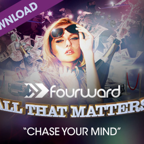 Chase Your Mind by Fourward