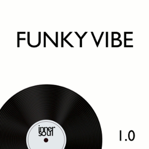 InnerSoul Mix Series 01 - FunkyVibe