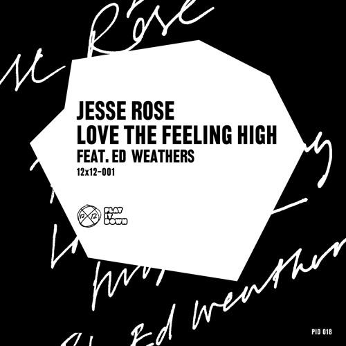 Jesse Rose - Love The Feeling High (Original Mix)