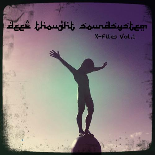 Deep Thought Soundsystem - X Files Vol.1