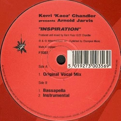 Kerri Chandler ft. Arnold Jarvis-Inspiration-Jask Re-edit