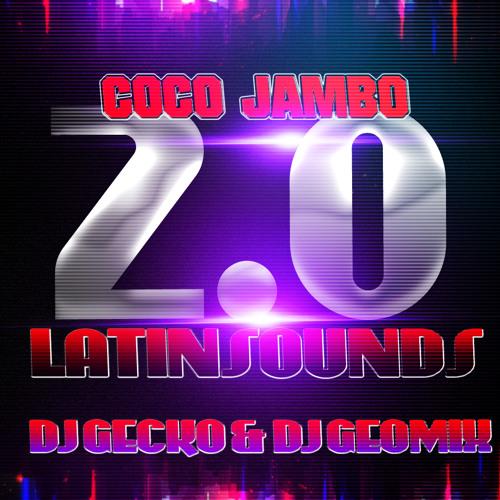 Coco Jambo 2.0 - Dj Geomixx & Dj Gecko (Latin Sounds) NUEVA ERA CD