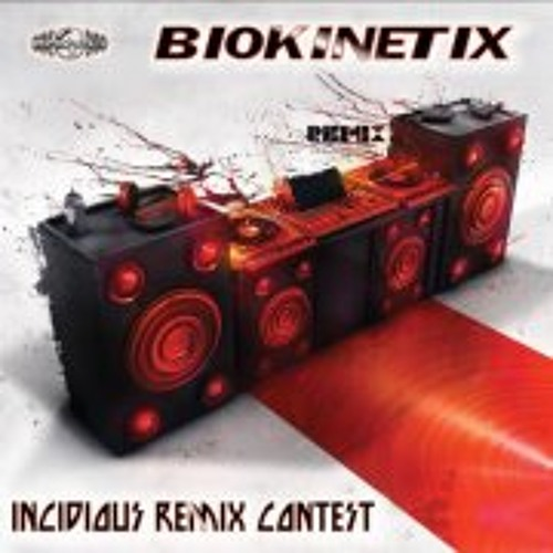 Biokinetix Incidious-RmX bY PSeuDoNyM
