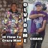 Olvidame(Preview)-JC Flow Tu CrAzY MaN & CHANG