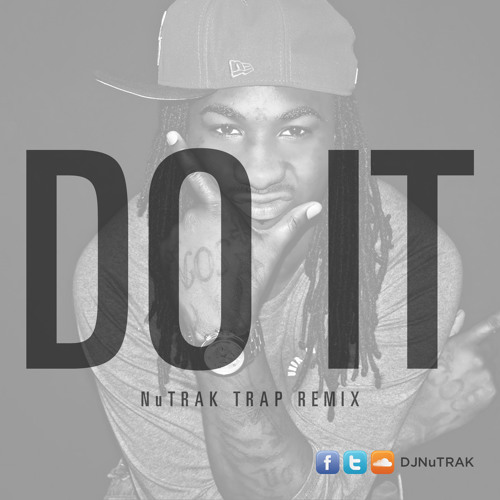 TRAP | Mykko Montana - Do It (NuTrak TRAP remix)