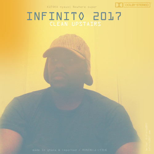 Infinito 2017 - Clean Upstairs (prod by RONIN BEATS)