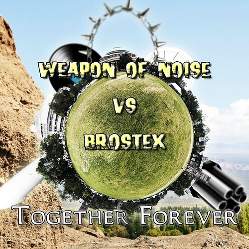 Brostex vs. Weapon of noise - Together Forever (Shingo Dj REMIX)