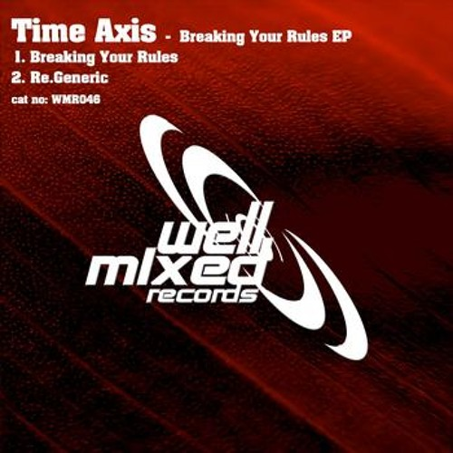 Time Axis - Re.Generic [Well Mixed Records]