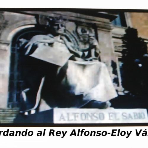 Recordando al Rey Alfonso-Eloy Vázquez