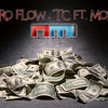 Dinero Flow - TC ft. Mozzey Flow ( NMI & Green Boy Records 2013) mp3