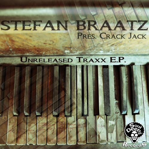 Stefan Braatz pres. Crack Jack - T.R.A.X.X - dub version (SoulDepp Inc. Records)