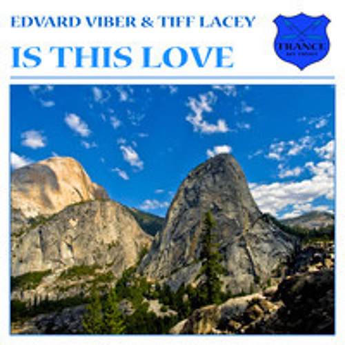 Edvard Viber & Tiff Lacey - Is This Love [ITWT] (as played on GO on Air 024 with Giuseppe Ottaviani)