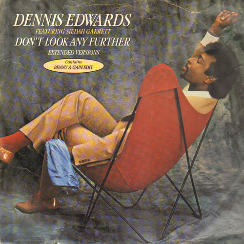 Dennis Edwards - Don't Look Any Further (Benny & Gain Edit)