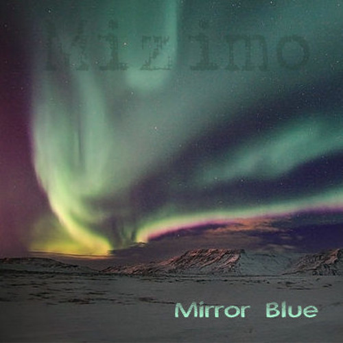 Mizimo - Mirror Blue
