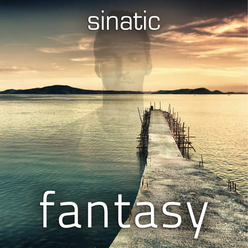 Sinatic - Fantasy (Extended Original Mix) FREE DOWNLOAD