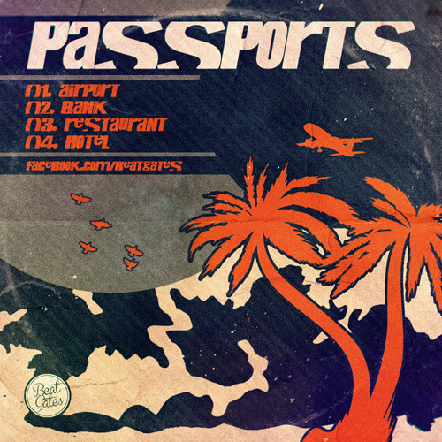 Beat Gates - Passports // Previews - Out Now [2013]