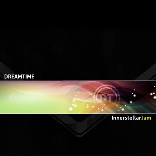 Dreamtime - Innerstellar Jam - 08 The Encounter