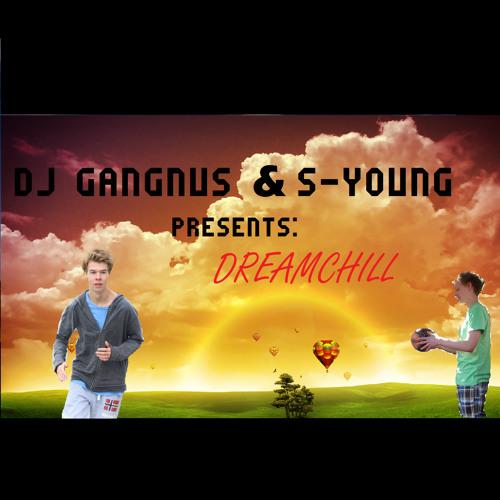 DJ Gangnus & S-Young - Dreamchill