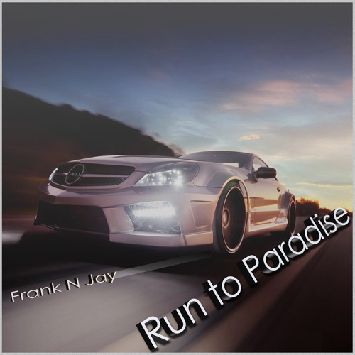 Frank N Jay - Run to Paradise (Vocal Mix) Preview