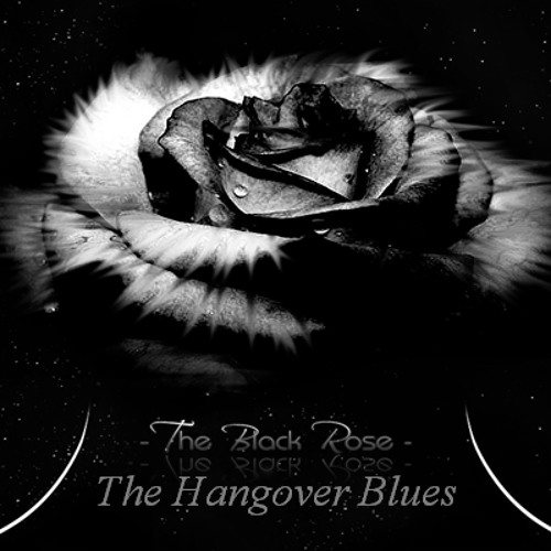 The Hanging Blues - The Black Rose