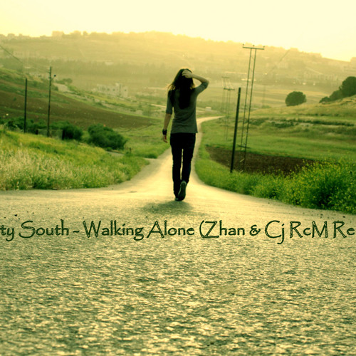 Dirty South - Walking Alone (Zhan & Cj RcM Remix)