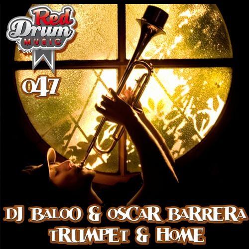 Dj BaloO & Oscar Barrera - Trumpet (Original Mix) OUT NOW