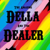 Old Lou by Della and the Dealer