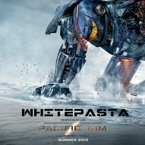 Whitepasta - Pacific Rim