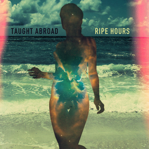 Taught Abroad - Ripe Hours EP - 03 Drogo