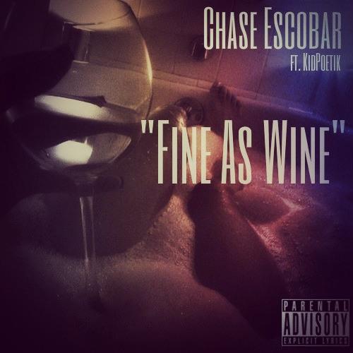 Fine As Wine ft Kid Poetik (Prod by. Orijanus)