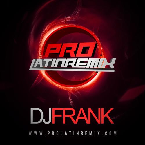 DJ FRANK - PLR MAMBO + HOUSE + DEMBOW POWERMIX