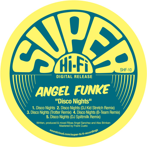 Angel Funke - Disco Nights (Spiltmilk Remix)