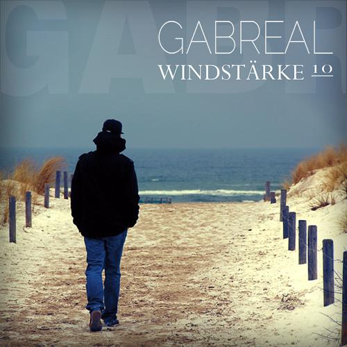 GABREAL - WINDSTÄRKE 10 (ALBUM SNIPPET)