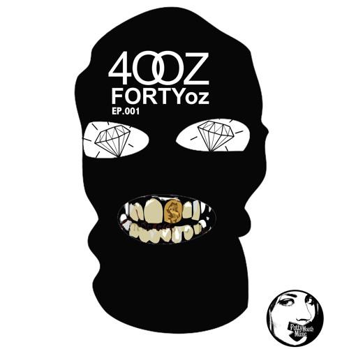 Forty Oz - 40OZ EP