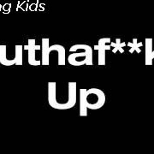 Swag Kids - Mutha Fucker Up