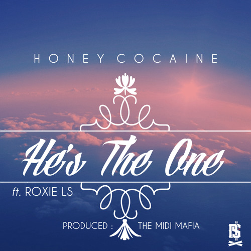 He's The One ft. Roxie LS