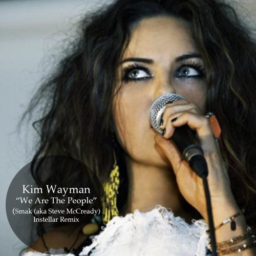 Kim Waymann - We Are The People [Smak Interstellar Remix][Free Download]