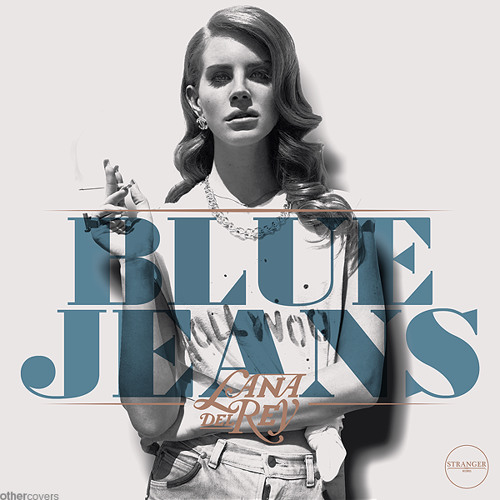 Lana Del Rey - Blue Jeans Remix
