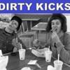 Dirty Kicks - Paris