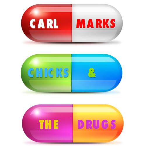 Chicks & The Drugs