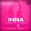 INNA - Crazy,Sexy,Wild (Sagi Abitbul & Avi Ace Official Remix)