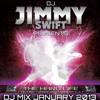 Jimmy Swift - DJ Mix Jan 2013: The Hard Life